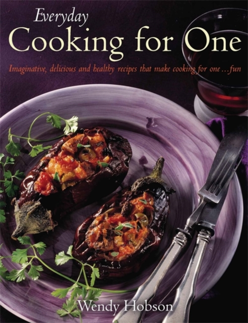 Everyday Cooking For One