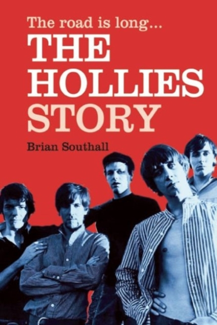 Road Is Long: The Hollies Story