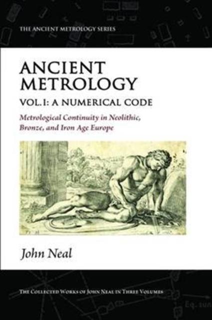 Ancient Metrology, Vol I