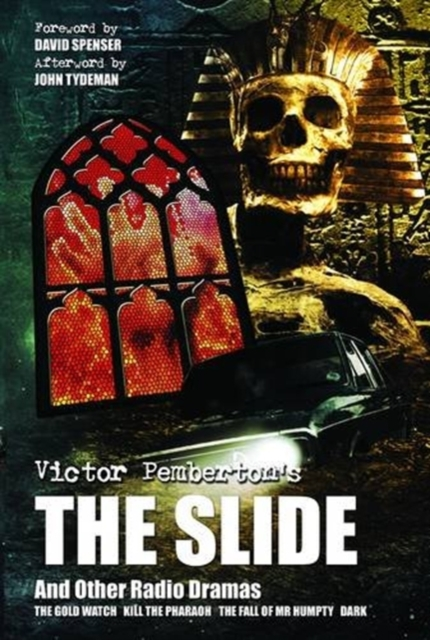 Victor Pemberton's The Slide (And Other Radio Dramas)