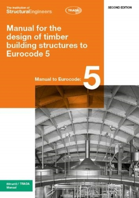 Manual for the design of timber building structures to Eurocode 5 2nd Edition