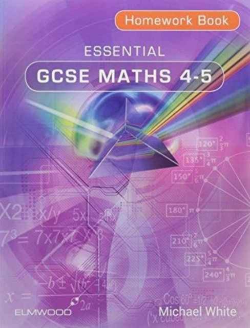 Essential GCSE Maths 4-5 Homework Book