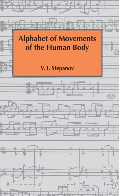 Alphabet of Movements of The Human Body