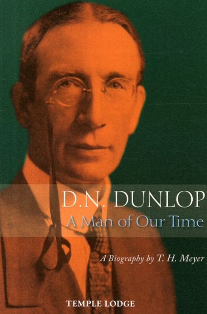 D. N. Dunlop, a Man of Our Time