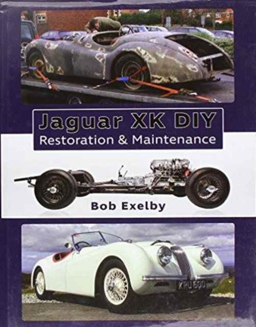 Jaguar XK DIY Restoration & Maintenance