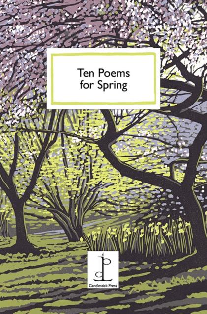 Ten Poems for Spring