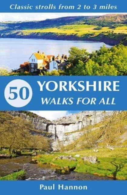 50 Yorkshire Walks for All