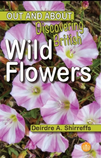 Discovering British Wild Flowers