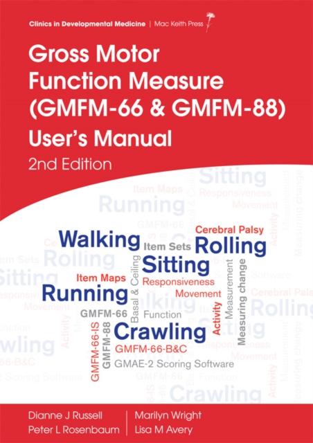 Gross Motor Function Measure (GMFM-66 and GMFM-88) User's Manual