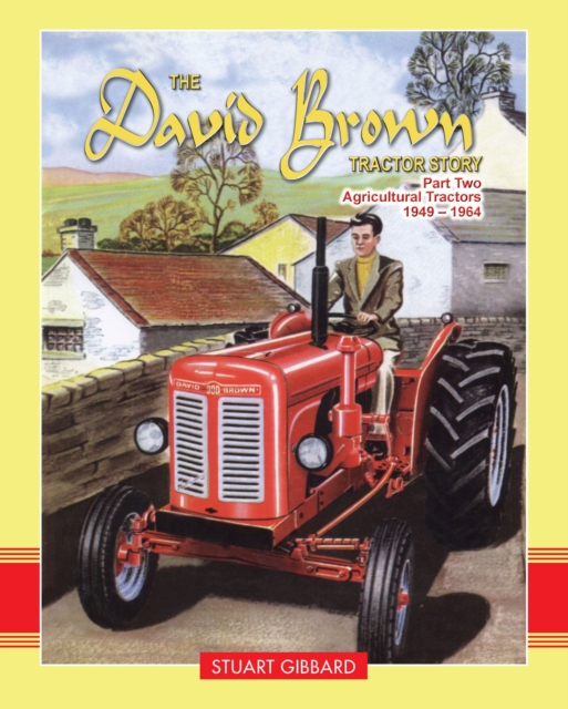David Brown Tractor Story: Part 2