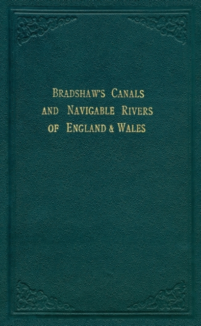 Bradshaw's Canals and Navigable Rivers