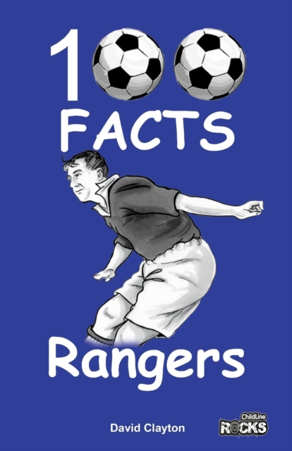 Rangers - 100 Facts