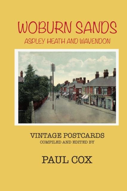 Woburn Sands, Aspley Heath and Wavendon Vintage Postcards