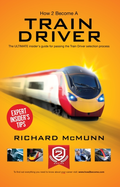 How to Become a Train Driver - the Ultimate Insider's Guide