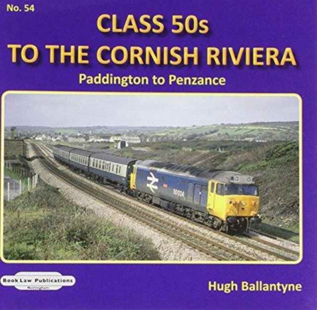 CLASS 50'S TO THE CORNISH RIVIERA