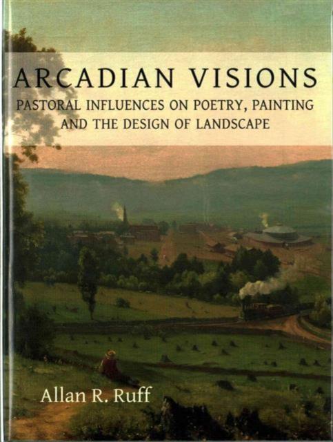 Arcadian Visions