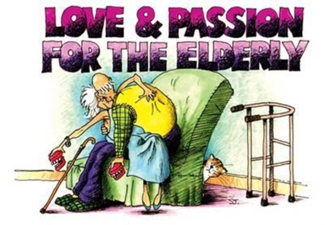 Love and Passion for the Elderly