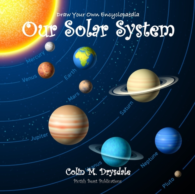 Draw Your Own Encyclopaedia Our Solar System