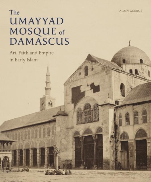 Umayyad Mosque of Damascus