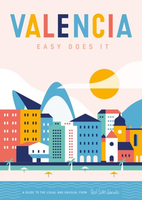 Valencia: Easy Does It