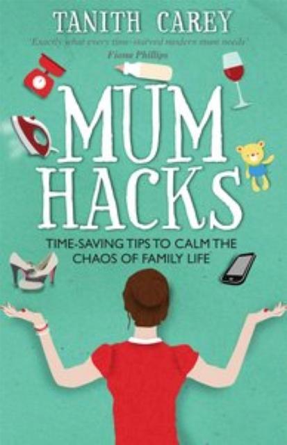 Mum Hacks