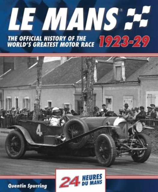 Mans: The Official History 1923-29