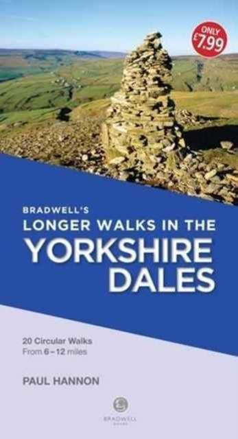 Bradwell's Longer Walks in the Yorkshire Dales