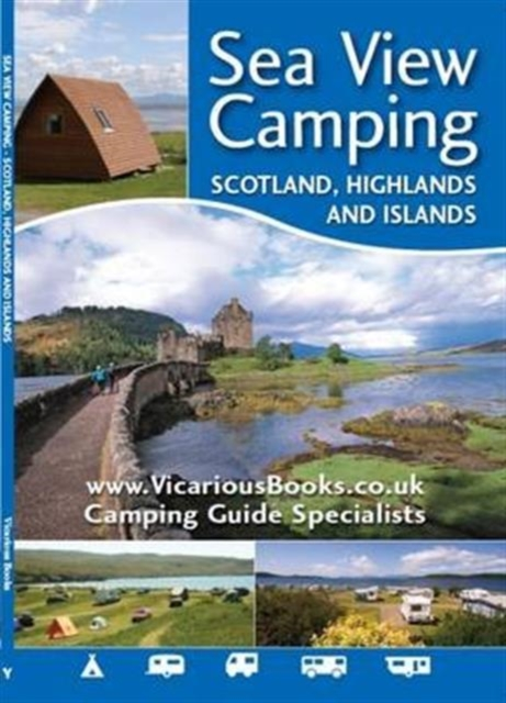 Sea View Camping Scotland, Highlands and Islands