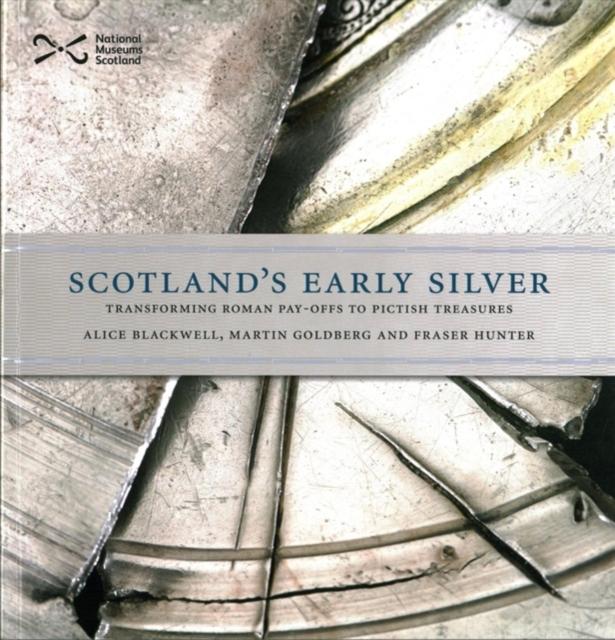 Scotland's Early Silver