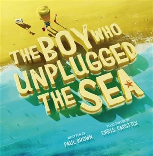 Boy Who Unplugged The Sea