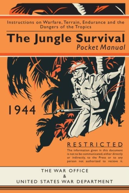 Jungle Survival Pocket Manual 1939-1945