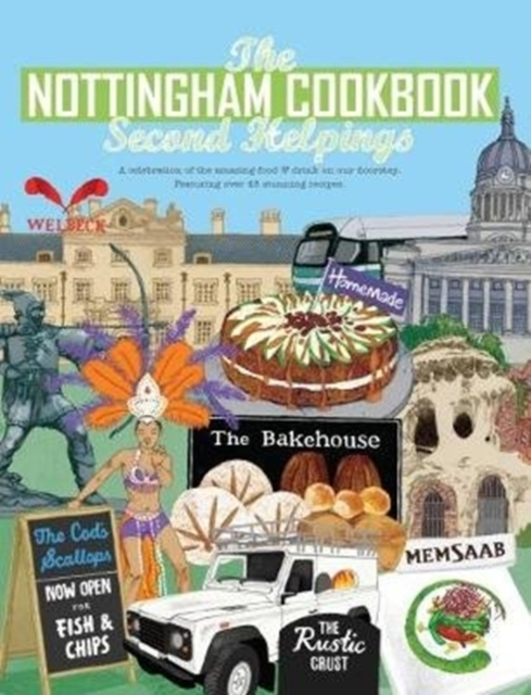 Nottingham Cook Book: Second Helpings
