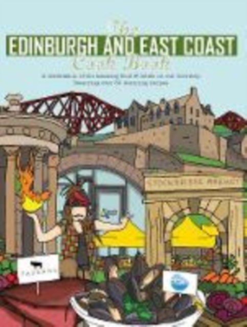 Edinburgh and East Coast Cook Book