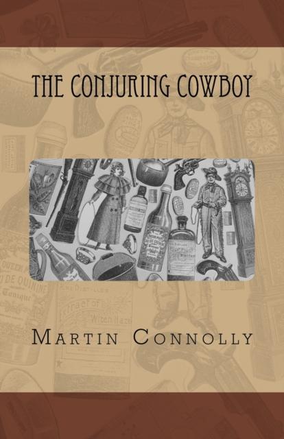 Conjuring Cowboy