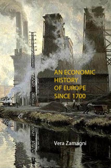 Economic History of Europe Since 1700