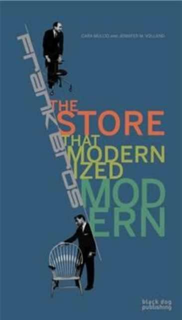 Frank Bros: The Store that Modernized Modern America