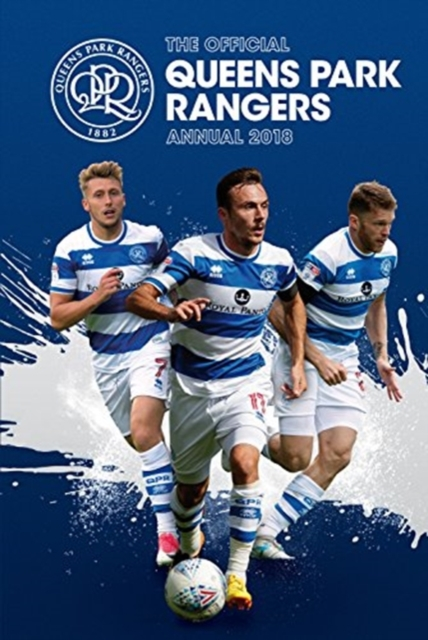 Official Queens Park Rangers Annual 2018