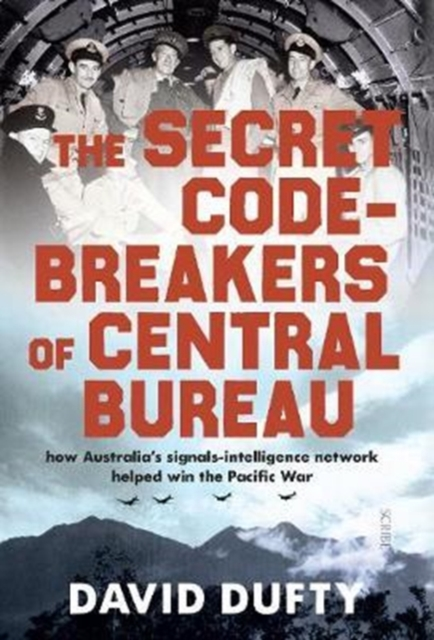 Secret Code-Breakers of Central Bureau