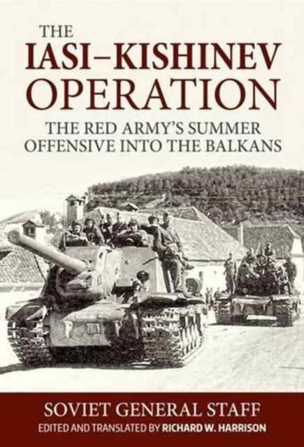 Iasi - Kishinev Operation, 20-29 August 1944
