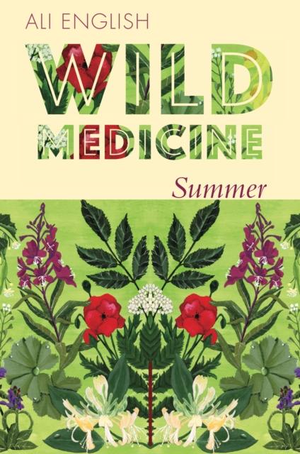 Wild Medicine - Summer