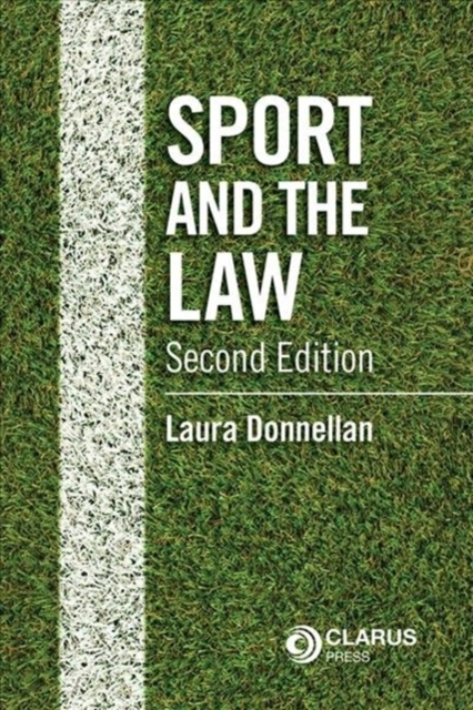 Sport and the Law 2nd Edition