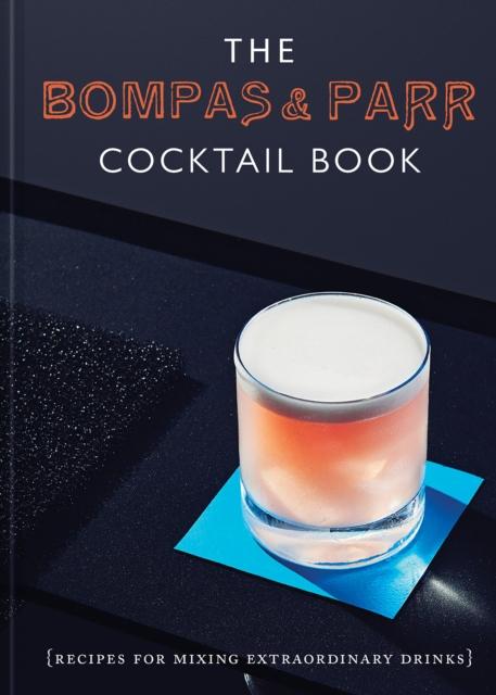 Bompas & Parr Cocktail Book