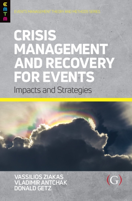 Crisis Management and Recovery for Events
