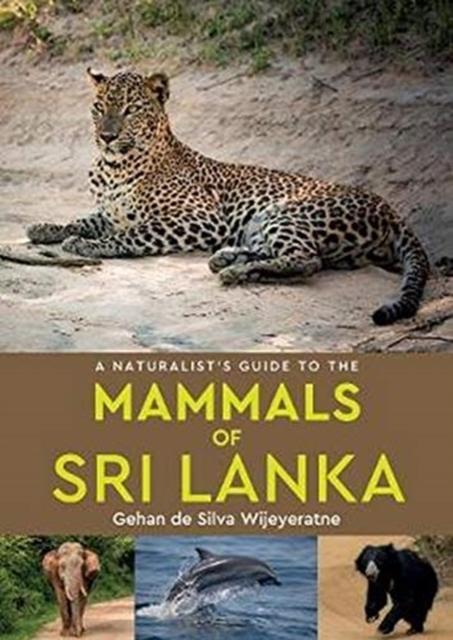 Naturalist's Guide to the Mammals of Sri Lanka