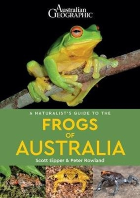Naturalist's Guide to the Frogs of Australia