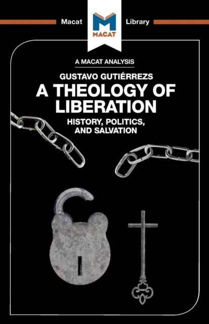 Analysis of Gustavo Gutierrez's A Theology of Liberation