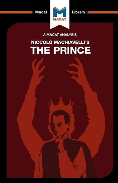 Analysis of Niccolo Machiavelli's The Prince