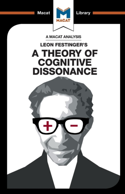 Analysis of Leon Festinger's A Theory of Cognitive Dissonance