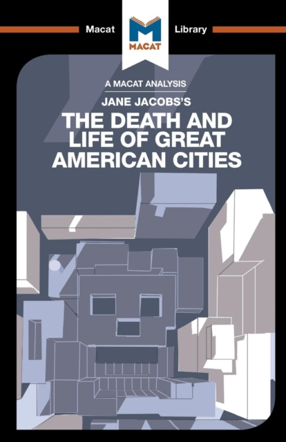 Analysis of Jane Jacobs's The Death and Life of Great American Cities