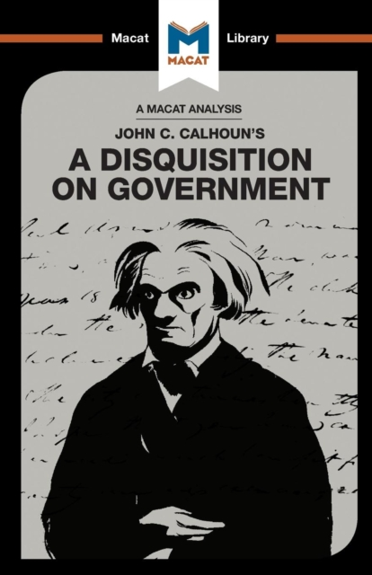Analysis of John C. Calhoun's A Disquisition on Government